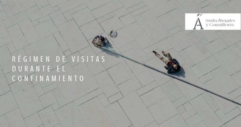 RÉGIMEN DE VISITAS DURANTE EL CONFINAMIENTO