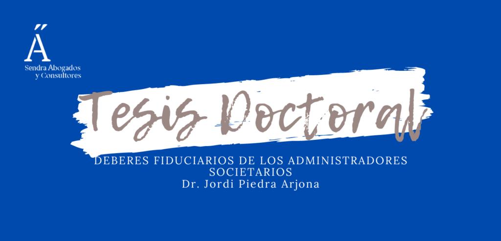 Deberes fiduciarios Jordi Piedra Arjona