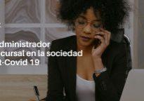 El Administrador Concursal en la sociedad post-Covid 19